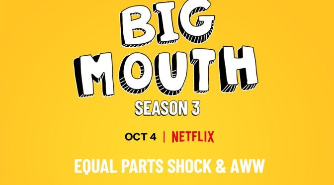 Big Mouth | Terceira temporada ganha trailer e data de estreia