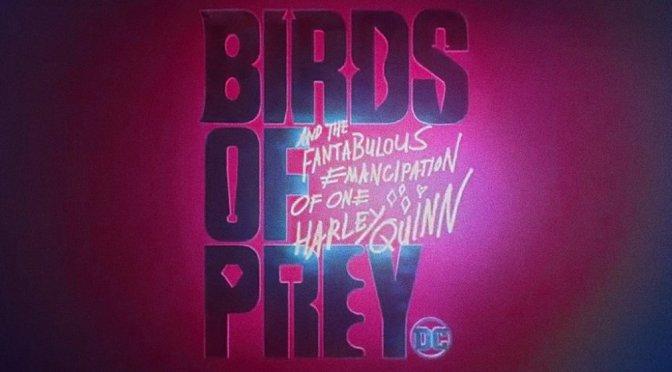 Arlequina e Aves chutam algumas bundas em primeiro trailer de Birds of Prey