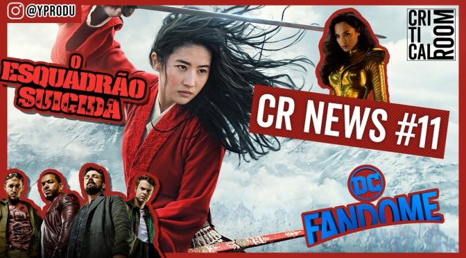 CR News #11 | Mulan vai estrear em streaming e Esquadrão Suicida ganha pôster; veja