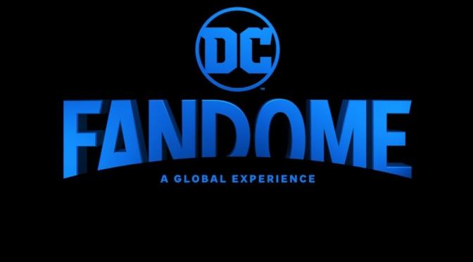 DC Comics anuncia DC FanDome para outubro