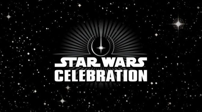 Star Wars Celebration é adiantada